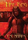 The Fire King (The Alterra Histories Book 1)
