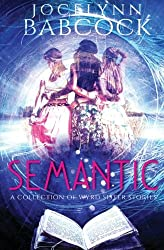 A Collection of Wyrd Sister Stories (SEMANTIC) (Volume 1)