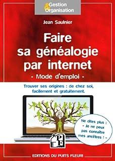 Faire sa généalogie par internet - Mode d emploi  Trouver ses origines   de c75b68ed8c