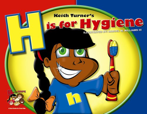 H is for Hygiene (H is for Hope Books)