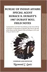 bureau of indian affairs special agent horace b durant 39 s 1907 durant roll field notes raymond. Black Bedroom Furniture Sets. Home Design Ideas