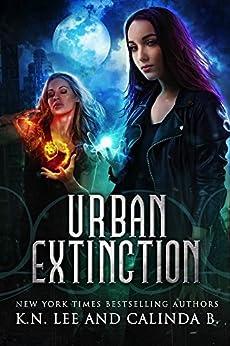 Urban Extinction: A New Adult Urban Fantasy (Shadow Eradicators Book 1) by [Lee, K.N., B, Calinda]