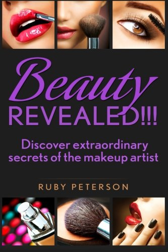 Beauty Revealed: Discover Extraordinary Secrets from Makeup Artists ()
