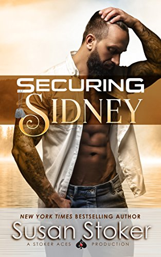 Securing Sidney (SEAL of Protection: Legacy Book 2) by [Stoker, Susan]
