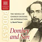 The Novels of Charles Dickens: An Introduction by David Timson to Dombey and Son | David Timson