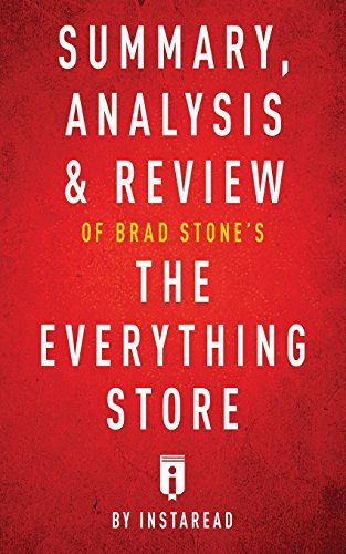 Pdf Teen Summary, Analysis & Review of Brad Stone's The Everything Store by Instaread