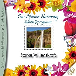 Starke Willenskraft (Lifeness Harmony)