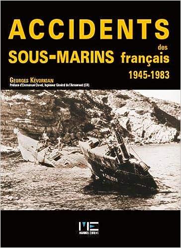 Accidents des sous-marins français : 1945-1983