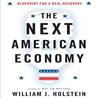 Amazon the next american economy blueprint for a real recovery enter your mobile number or email address below and well send you a link to download the free kindle app then you can start reading kindle books on your malvernweather Image collections