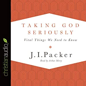 Taking God Seriously Audiobook
