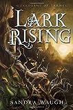 Lark Rising, Sandra Waugh, 0449817482