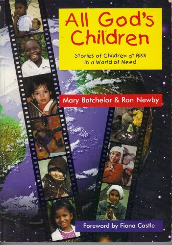 All Gods Children: Stories of Children at Risk in a World of Need