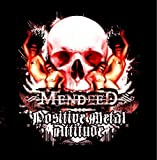 Positive Metal Attitude by Mendeed (2009-11-30)