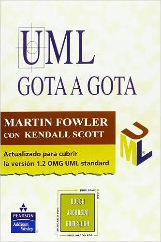 Book UML Gota a Gota (Spanish Edition) by Fowler (2000-03-02)