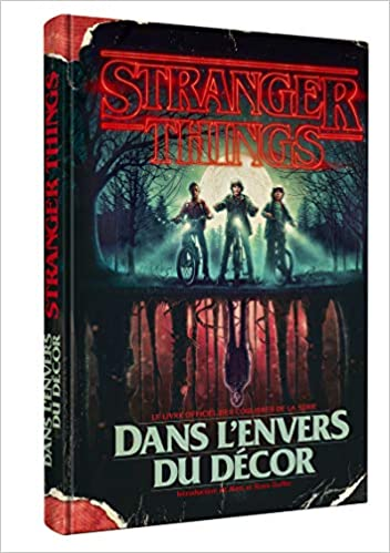 Stranger Things Dans L Envers Du Decor Amazon Fr