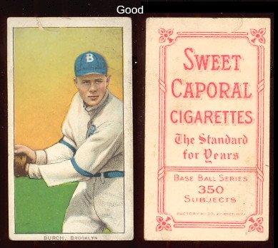 T206 Card (1909 t206 tobacco (baseball) Card# 60 al burch (fielding) of the brooklyn superbas Good Condition)