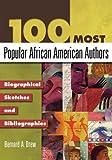 100 Most Popular African American Authors, Bernard A. Drew, 1591583225