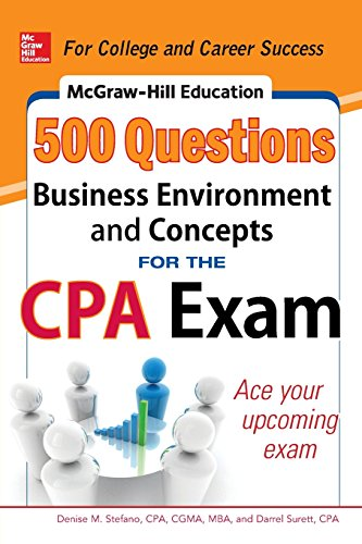 McGraw-Hill Education 500 Business Environment and Concepts Questions for the CPA Exam (Mcgraw-Hill Education 500 Questions)