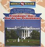 Presidents' Day/Dia de Los Presidentes (Our Country's Holidays/Las Fiestas de Nuestra Nacion) (Spanish Edition)