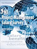 PMI Project Management Salary Survey, Project Management Institute Staff, 1880410265