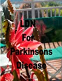 LDN for Parkinson's Disease, Robert Rodgers and Lexie Lindstrom, 1495924408