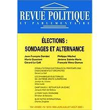 Revue politique et parlementaire, no 1019: Analyses des élections présidentielles