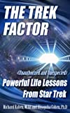 img - for Trek Factor: Powerful Life Lessons from Star Trek (The Trek Factor Series) book / textbook / text book