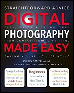 digital photography made easy straightforward advice