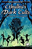 img - for Cthulhu's Dark Cults (Call of Cthulhu Fiction) book / textbook / text book