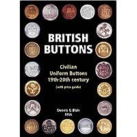 British Buttons: Civilian Uniform Buttons - 19th-20th Century
