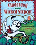 Cinderdog and the Wicked Stepcat, Joan Holub, 0807511781