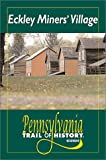 img - for Eckley Miners' Village (Pennsylvania Trail of History Guides) book / textbook / text book