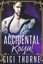 Accidental Royal: A Royal Romance