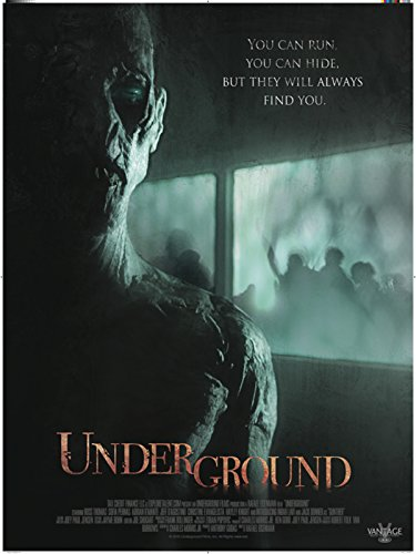 Underground (The Night They Missed The Horror Show)