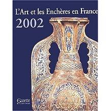 Drouot 2002 l'art et les enchères en France