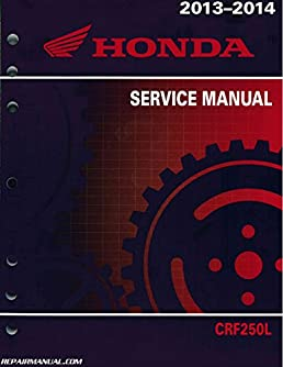 61kzz02 crf250l honda motorcycle service manual 2013 2015 rh amazon com 2017 crf250l service manual 2014 crf250l service manual