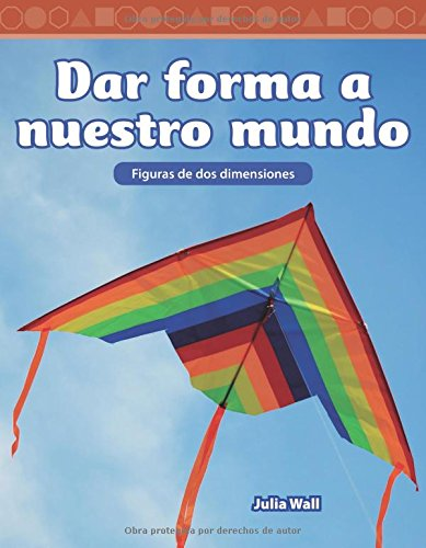 Dar Forma a Nuestro Mundo: Level 3 (Mathematics Readers) pdf epub
