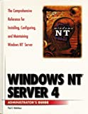 Windows NT Server 4 Administrator's Guide, Melissa Tyler, 0761507515