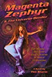 Magenta Zephyr and the Universe Bender, Tim Storm, 1440138540