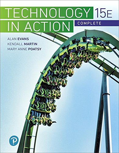 Technology In Action Complete (15th Edition) (What's New in Information Technology)