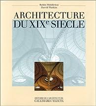 Architecture du XIXe siècle par Robin Middleton