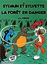 Sylvain et Sylvette, tome 15 : La forêt en danger par Pesch