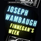 Finnegan's Week: Mysterious Press - HighBridge Audio Classic