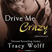 Drive Me Crazy | Tracy Wolff