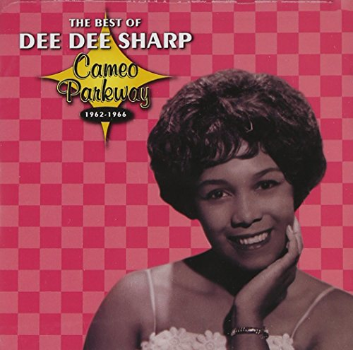 The Best of Dee Dee Sharp Cameo Parkway 1962 - 1966 by Sharp, Dee Dee