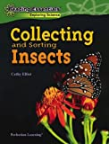 Collecting and Sorting Insects, Cathy Elliott, 0756962471