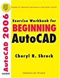 img - for Exercise Workbook for Beginning AutoCAD 2006 book / textbook / text book