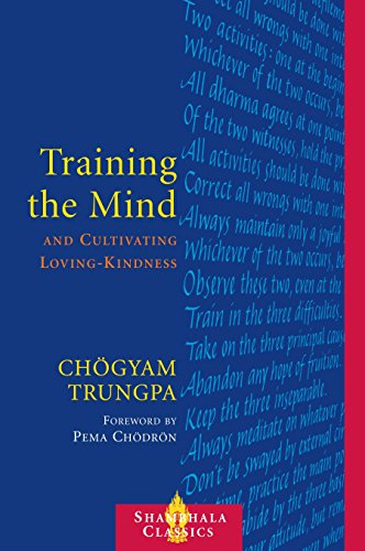 Training the Mind and Cultivating Loving-Kindness ()