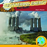 Geothermal Energy: Hot Stuff! (Powering Our World)