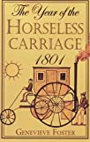 The Year of the Horseless Carriage, 1801, Genevieve Foster, 1893103315